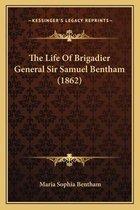 The Life of Brigadier General Sir Samuel Bentham (1862)
