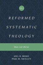 Reformed Systematic Theology, Volume 2: Volume 2