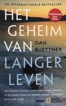 Boek cover Het geheim van langer leven van Dan Buettner (Paperback)