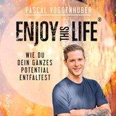 Enjoy this Life®