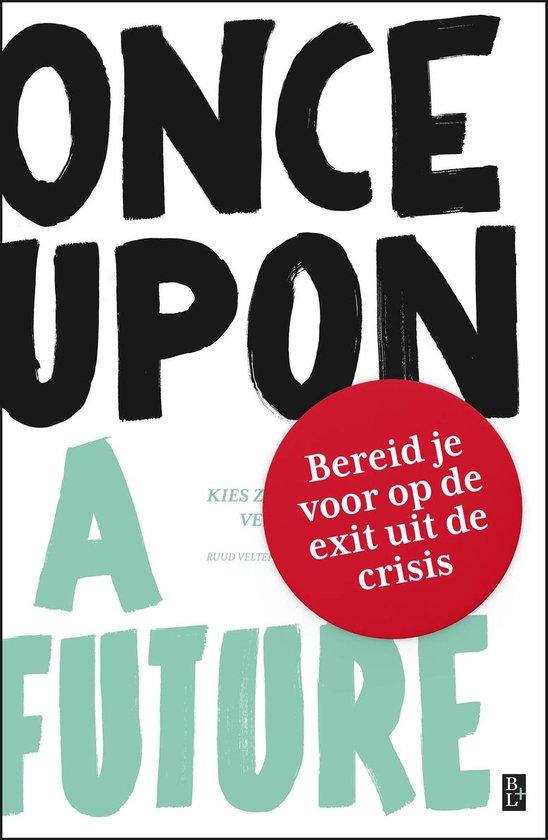 Once Upon A Future - Leen Zevenbergen |