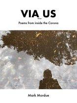 Omslag Via Us: Poems From Inside the Corona