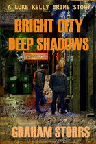 Bright City Deep Shadows