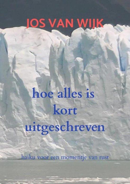 hoe alles is kort uitgeschreven - Jos van Wijk | Fthsonline.com