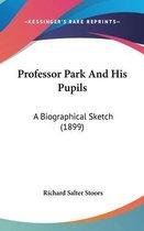Professor Park and His Pupils