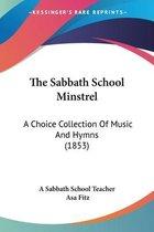 The Sabbath School Minstrel