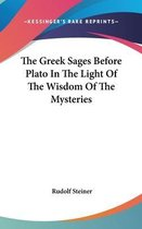 The Greek Sages Before Plato in the Light of the Wisdom of the Mysteries
