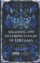 Meaning and Interpretation of Dreams