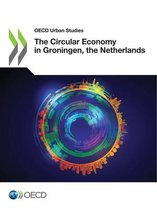 The Circular Economy in Groningen, the Netherlands