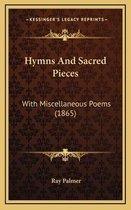 Hymns and Sacred Pieces Hymns and Sacred Pieces