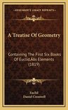 A Treatise of Geometry