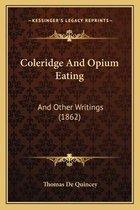 Coleridge and Opium Eating