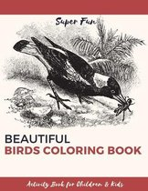 Beautiful Birds Coloring Book