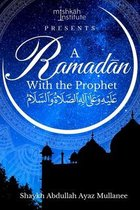 Ramadan with the Prophet