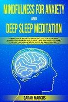 Mindfulness for Anxiety and Deep Sleep Meditation
