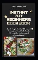 Instant Pot Beginners Cookbook