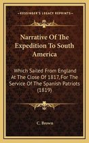 Narrative of the Expedition to South America