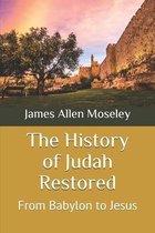 The History of Judah Restored