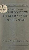 De l'introduction du marxisme en France