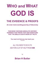 WHO and WHAT GOD IS - THE EVIDENCE & PROOFS