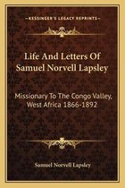 Life and Letters of Samuel Norvell Lapsley