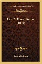 Life of Ernest Renan (1895)