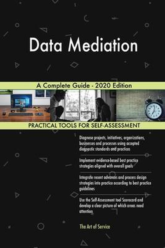 Data Mediation A Complete Guide - 2020 Edition