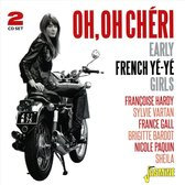 Oh, Oh Cherie. Early French Ye-Ye Girls