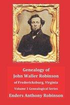 Genealogy of John Waller Robinson of Fredericksburg
