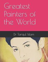 Greatest Painters of the World