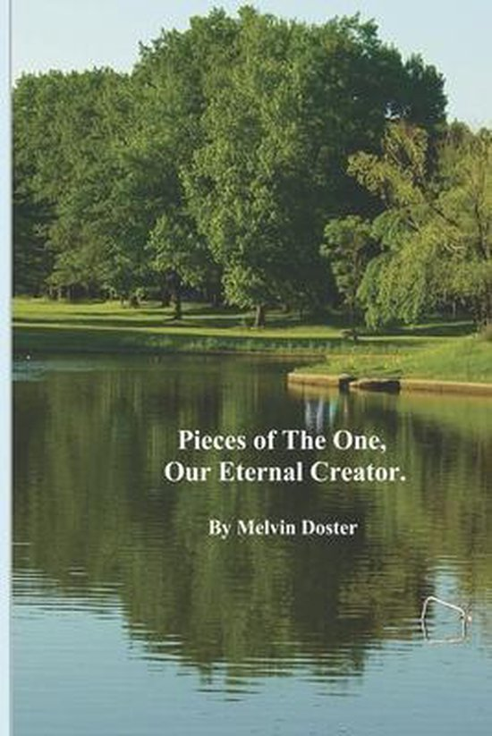 Pieces of The One, Our Eternal Creator.