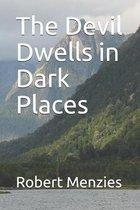 The Devil Dwells in Dark Places
