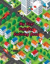 My First Vehicles Coloring Book