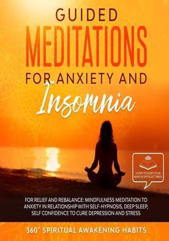 Guided Meditations for Anxiety and Insomnia: For Relief and Rebalance