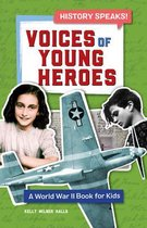 Voices of Young Heroes