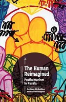 The Human Reimagined