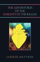 The Adventures of the Knights of the Realm