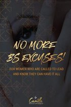 No more BS excuses!