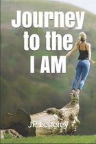 Journey to the I AM
