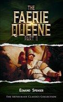 The Faerie Queene, Part II