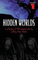 Hidden Worlds - Volume 1