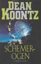 Boek cover Schemerogen van Dean R. Koontz