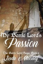 My Battle Lord's Passion