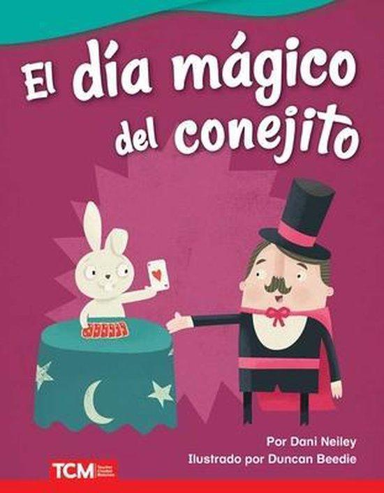 El Dia Magico del Conejito (Bunny's Magic Day)