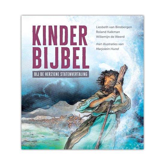 Boek cover Binsbergen, Liesbeth van - Kinderbijbel bij de Herziene Statenvertaling van Liesbeth van Binsbergen (Hardcover)