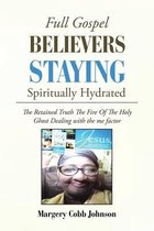Full Gospel Believers Staying Spiritually Hydrated