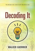 Decoding It