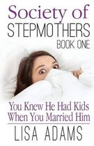 Society of Stepmothers Book One