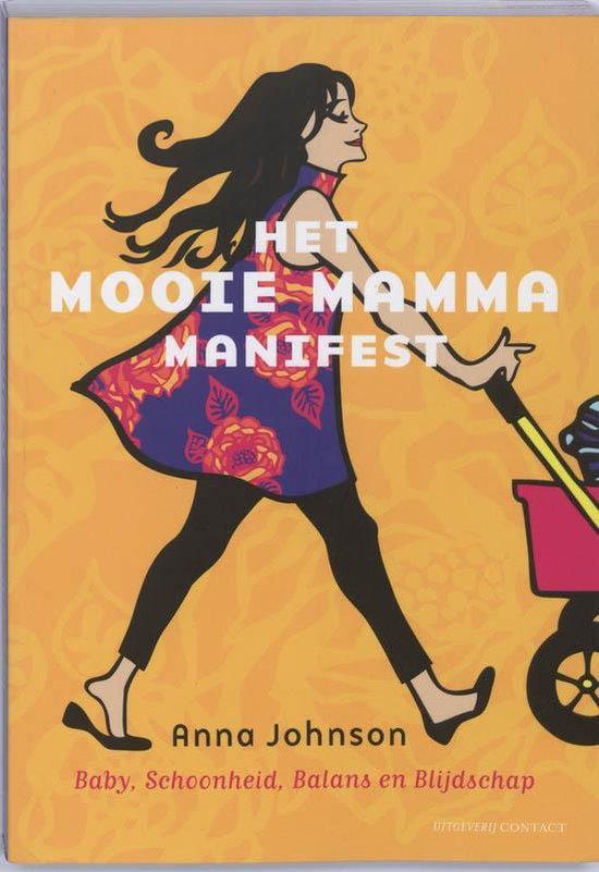 Het Mooie Mamma Manifest - A. Johnson  