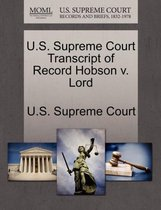U.S. Supreme Court Transcript of Record Hobson V. Lord